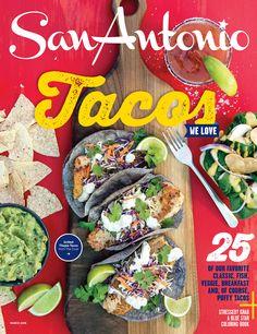 52 Things To Do in San Antonio - San Antonio Magazine - March 2016 issue