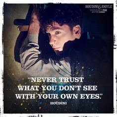 Houdini and Doyle quotes