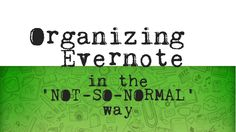 The Best Way to Organize Evernote - YouTube