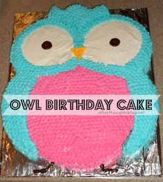 Afterthoughts: Who Whoo Turned Seven? The Owl Birthday Cake
