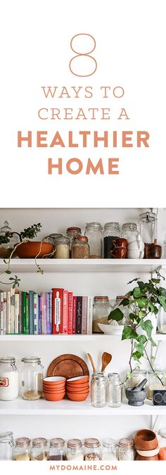 Tips on how to create a healthy home