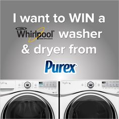 Repin if you want to WIN a #Whirlpool washer & dryer from Purex! www.facebook.com/purex/app_452142488162998