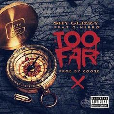 Shy Glizzy  Too Far (Free Audio Download) Mp3 http://www.hiphopenergy.com/shy-glizzy-too-far-free-audio-download-mp3/ Hip Hop Energy