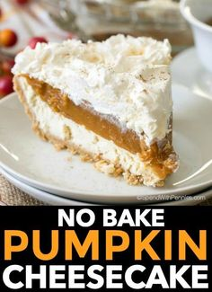 Spend With Pennies - No Bake Pumpkin Cheesecake is a dreamy dessert with layers of cheesecake, spiced pumpkin and whipped topping all nestled in a graham crust. It is so creamy and delicious, it will become your new fall dessert go to! Keto Cheesecake, No Bake Pumpkin Cheesecake, No Bake Pumpkin Pie, Fall Dessert Recipes, Easy No Bake Desserts, Holiday Desserts, Desserts Diy, Healthy Desserts, Holiday Recipes