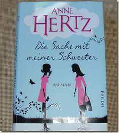 Buchrezension: Anne Hertz - Die Sache mit meiner Schwester