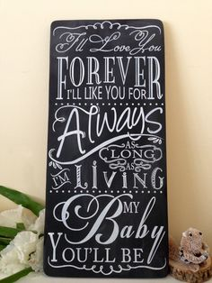 I'll  Love You Forever - CHALKBOARD Style Typography Word Art Sign on wood