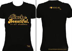 Black is Beautiful by ThreeLittleBirdsTees on Etsy, $22.95