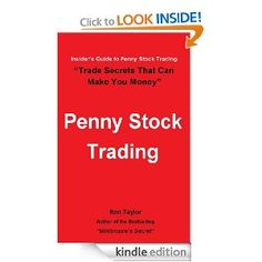 Insider's Guide To Penny Stock Trading: Trade Secrets That Can Make You Money --- http://www.amazon.com/Insiders-Guide-Penny-Trading-ebook/dp/B003UD7ULQ/?tag=rewoathoanfif-20