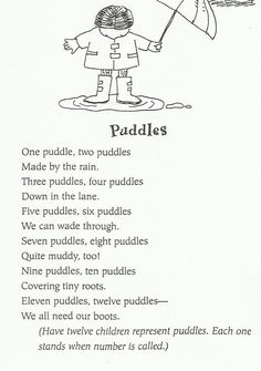 Divide kids into two groups. One is odd, one is even. When an odd number puddle is called, the odd number team jumps and visa versa. Preschool Poems, April Preschool, Preschool Weather, Kids Poems, Preschool Music, Preschool Lessons, Preschool Activities, Silly Poems, Kindergarten Poems