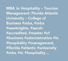 MBA in Hospitality – Tourism Management: Florida Atlantic University – College of Business #mba, #mba #weeknights, #aacsb- #accredited, #master #of #business #administration #in #hospitality #management, #florida #atlantic #university #mba #in #hospitality #management http://virginia-beach.nef2.com/mba-in-hospitality-tourism-management-florida-atlantic-university-college-of-business-mba-mba-weeknights-aacsb-accredited-master-of-business-administration-in-hospitality-manageme/  # MBA in…
