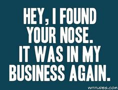 own business, funni stuff, laugh, business quotes, true