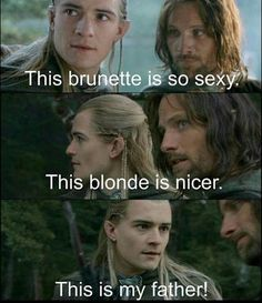 Oh my gaaawwwdd Legolas Y Aragorn, Tauriel, Thranduil Funny, O Hobbit, Orlando Bloom Legolas, Lotr Elves, J. R. R. Tolkien, Stupid Funny Memes, Middle Earth