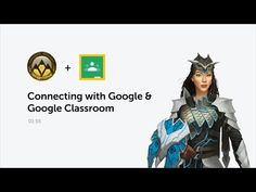 – Classcraft and Google Now Work Seamlessly Together