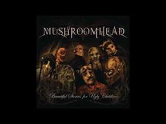 MUSHROOMHEAD - BEAUTIFUL STORIES FOR UGLY CHILDREN [FULL ALBUM] - YouTube