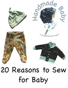 We've made a list of 20+ reasons to sew for baby. If you're considering making something handmade, read this before you decide to sew for baby.
