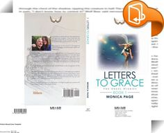 Letters To Grace    :  I would like to share with you the experiences and spiritual insights I have had with my guardian angel Grace through my journal writings set over a small portion of my life.She has taught me that thoughts really do become things and this book is the living proof of this for me, of how we can weave dreams into reality.