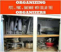 Restoration Beauty: Organizing Pots+Pans+Bake Ware With Dollar Tree Or...
