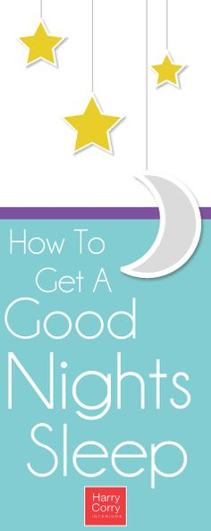 Advice & Tips on getting the BEST nights sleep! Harry Corry, Interior Blogs, Good Night Sleep, Bathroom Accessories, Advice, How To Get, Good Things, Curtains, Space
