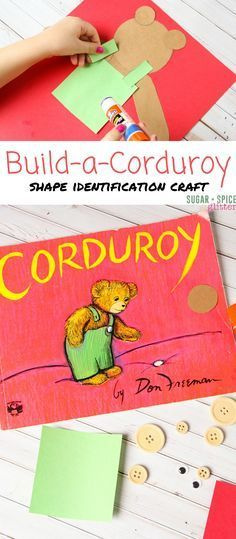 Building Corduroy the Bear ⋆ Sugar, Spice and Glitter A fun shape identification craft to try after reading Corduroy – this easy book craft for kids is great for mixed age groups or as a busy bag activity. Preschool Books, Preschool Crafts, Kindergarten Crafts, Homeschool Kindergarten, Free Preschool, Literacy Activities, Preschool Activities, Educational Activities, Literacy Bags