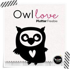 Misses Cherry: Plotter Freebie   Owl Love