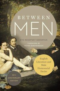 Between Men by Eve Kosofsky Sedgwick