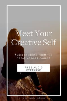 Free audio tool | Free audio exercise for creativity | This is my very favourite exercise and I love that you jumped at the chance to try it! It's part of lesson 1 in The Creative Doer course, and it allows you to team up with one of your most powerful inner resources: Your Creative Self. I use it all the time to get clarity, and once you dive into it, you'll never have to go without support on your path again.