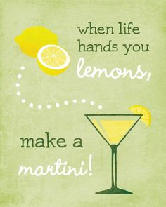 Items similar to When Life hands you Lemons. Make a Martini Art Print / / Typography Wall Art Poster on Etsy