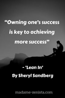 Owning one's success is key to achieving more success.
