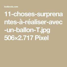11-choses-surprenantes-à-réaliser-avec-un-ballon-T.jpg 506×2.717 Pixel