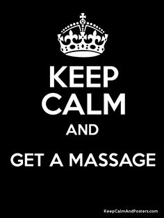 Keep Calm and GET A MASSAGE Poster | Come to Fulcher's Therapeutic Massage in Imlay City, MI and Lapeer, MI for all of your massage needs! Call (810) 724-0996 or (810) 664-8852 respectively for more information or visit our website lapeermassage.com!