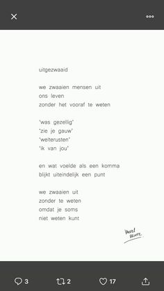 Uitgezwaaid, Merel Morre Motivational Quotes For Life, Sad Quotes, Best Quotes, Inspirational Quotes, Important Quotes, Poems Beautiful, Quotation Marks, True Words, Cool Words