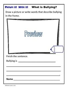 What is Bullying?: Picture it! Write it!