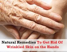 Remove Wrinkled Skin on the Hands