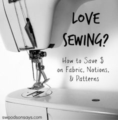 Tons of tips anyone can use to save money while sewing, from patterns to notions and fabric. Can sewing save you money? YES, if you are strategic!