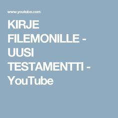 KIRJE FILEMONILLE -  UUSI TESTAMENTTI - YouTube