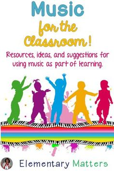 """Music is Magical! Playing """"Feel Good music in the classroom keeps everyone smiling. This post has a freebie list of music suggestions!"""