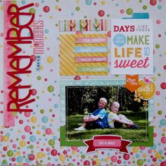 Layout: Remember these Moments **My Creative Scrapbook**