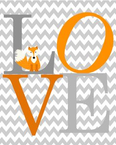 Adorable Baby Fox LOVE print for your Babys Nursery. Vibrant Orange and Warm Gray, printed with high quality Epson ink . Coordinates well with Orange