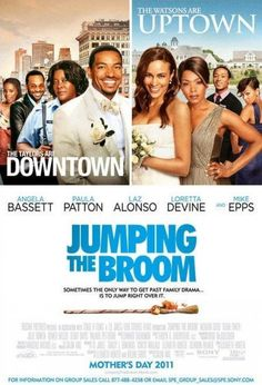 Jumping the broom. People that know me might  not have expected me to put this one on a must see list, but the storyline about the mother and son is definitely worth seeing and discussing.