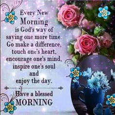Blessed Morning Quotes, Monday Morning Quotes, Good Morning Friends Quotes, Good Morning Beautiful Quotes, Good Morning Quotes For Him, Good Morning Prayer, Morning Greetings Quotes, Good Morning Happy, Morning Blessings