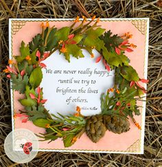 Another beautiful wreath from Susan Tierney-Cockburn of Susan's Garden Club - using Susan's Garden - Woodland Leaves, CountryScapes - The Woods 1, Garden Notes - Whitepine Boughs & Pinecone, Els van de Burgt Studio - Leafy Branch, Seeds of Thought - We are never really happy until, and Peel-Off Stickers. Find the supplies here: http://www.elizabethcraftdesigns.com/