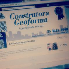 Página da Construtora Geoforma só crescendo! #sucesso