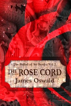 The Rose Cord (The Ballad of Sir Benfro, #2)
