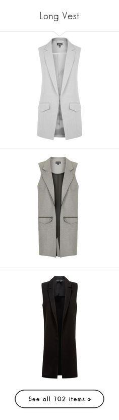"""Long Vest"" by katjushka-volkova ❤ liked on Polyvore featuring outerwear, jackets, vests, coats & jackets, blazers, grey marl, sleeveless blazer, topshop blazer, sleeveless jacket and grey blazer"