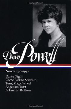 #209 - Dawn Powell: Novels 1930-1942 (Library of America) by Dawn Powell