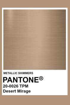more of a neutral metallic that I think will pair well with the dark greens browns as well. Pantone Metallic Gold, Gold Pantone Color, Pantone Colour Palettes, Metallic Colors, Metallic Paint, Pantone Colours, Metallic Decor, Pantone Swatches, Color Swatches