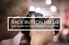 Are you using back button focus yet? It's your secret to crisp, beautiful photos every time.