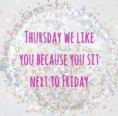 Im thankful thats that its almost Friday. Its been a long week. Im looking forward to my 3 day weekend. Wednesday Humor, Thursday Quotes, Thursday Motivation, Friday Meme, Thankful Thursday, Happy Thursday, Thursday Friday, Drake, Farmhouse Bathroom Art