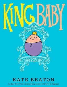 July 6, 2018. All hail King Baby! He greets his adoring public with giggles and wiggles and coos, posing for photos and allowing hugs and kisses. But this royal ruler also has many demands, and when his subjects can't quite keep up, King Baby takes matters into his own tiny hands.