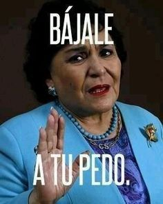 Carmen Salinas lol  #frases #eelliix